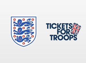 Tickets For Troops | England Football Team