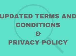 Updated Terms & Conditions & Privacy Policy